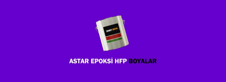 Epoksi HFP Astar Boyalar