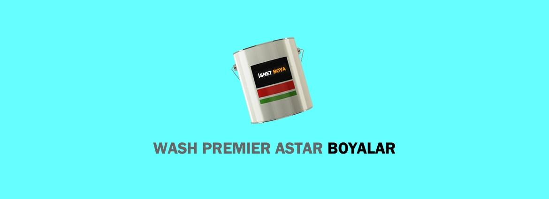 Wash Premier Astar Boyalar